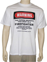 Warning Series FireFighter T-Shirt **CLOSEOUT**
