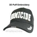 HOMICIDE PUFF HAT (3-D Embroidery - 4 locations)