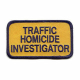 Patch - TRAFFIC HOMICIDE INVESTIGATOR (GOLD with Navy Border)