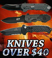 Knives OVER $40