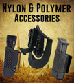 Nylon & Polymer Accessories