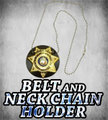 Belt and Neck Chain Holders