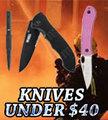 Knives UNDER $40