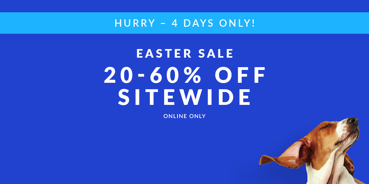 Easter Sale 20 - 60% Off