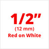 "1/2"" red on white label"
