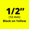 "1/2"" black on yellow label"