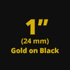 """1"""" Gold on Black ptouch tape"""