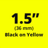 "1.5"" Black on Yellow ptouch label"