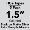 "HGE 1.5"" extra strength Black on Matte Silver"