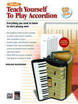 Alfred's Teach Yourself to Play Accordion: Everything You Need to Know to Start Playing Now! (Book & CD)