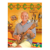 Alfred Uke 'An Play Jimmy Buffett Book