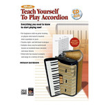 Alfred's Teach Yourself to Play Accordion: Everything You Need to Know to Start Playing Now! (Book & DVD & AVS CO)