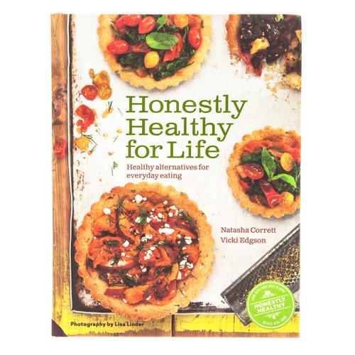 Honestly Healthy for Life - N Corrett and V Edgson