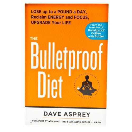 The Bulletproof Diet Book - Dave Asprey