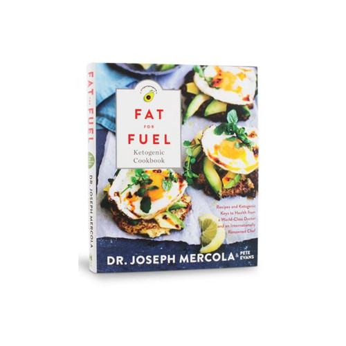 Dr Mercola Fat for Fuel Ketogenic Cookbook
