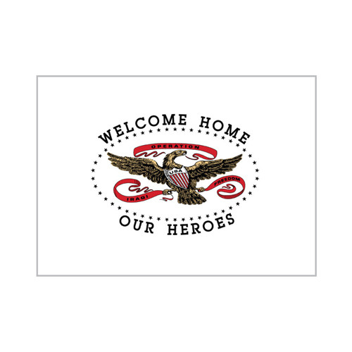 """Welcome Home Our Heroes"" Flag"