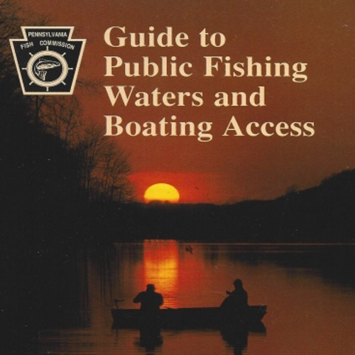 PA Guide to Public Fishing Waters and Boating Access