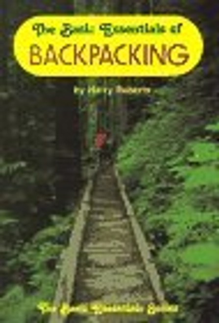The Basic Essentials of Backpacking