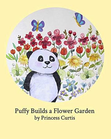 Puffy Builds a Flower Garden