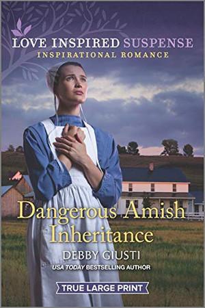 Dangerous Amish Inheritance (Love Insp Susp True LP Trade)
