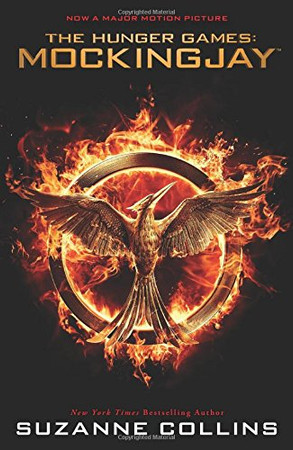 Mockingjay (The Final Book of the Hunger Games): Movie Tie-in Edition (3)