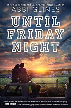Until Friday Night (Field Party)