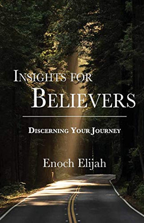 Insights for Believers: Discovering your Journey