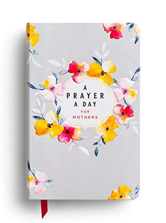 A Prayer A Day for Mothers