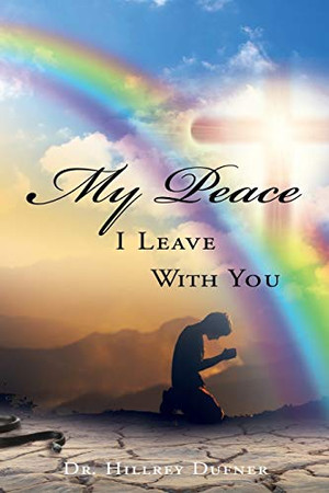 My Peace I Leave With You