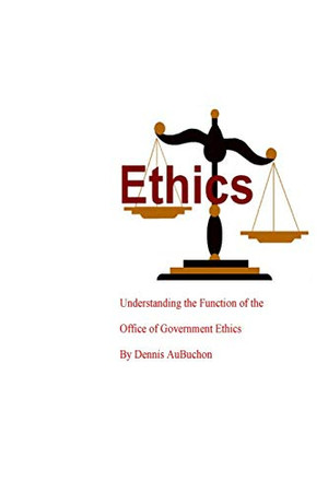 Understanding the Function of the Office of Government Ethics