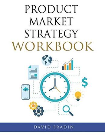 Product Market Strategy Workbook