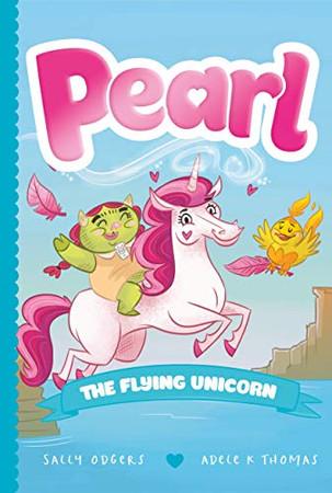 Pearl the Flying Unicorn (Pearl the Magical Unicorn)