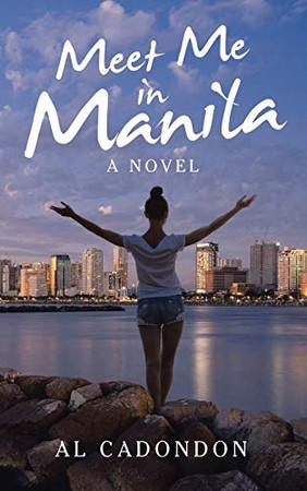 Meet Me in Manila: A Novel