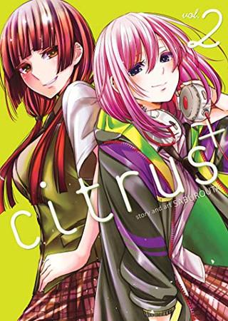 Citrus+ Vol. 2 (Citrus+, 2)