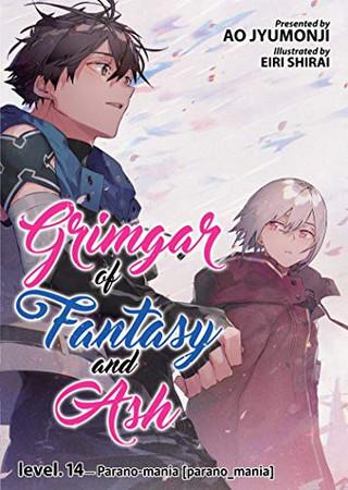 Grimgar of Fantasy and Ash (Light Novel) Vol. 14 (Grimgar of Fantasy and Ash (Light Novel), 14)