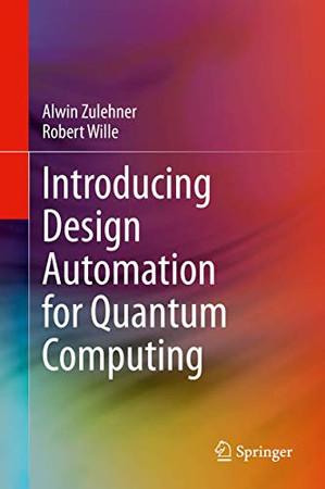 Introducing Design Automation for Quantum Computing