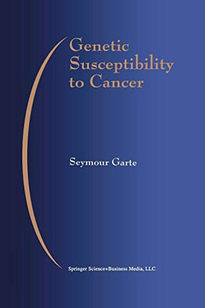 Genetic Susceptibility to Cancer (Developments in Oncology)