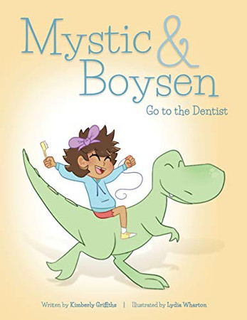 Mystic and Boysen Go to the Dentist