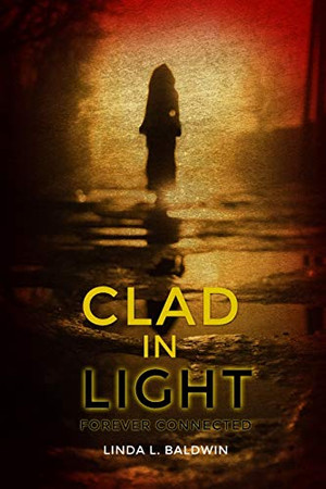 Clad in Light: Forever Connected