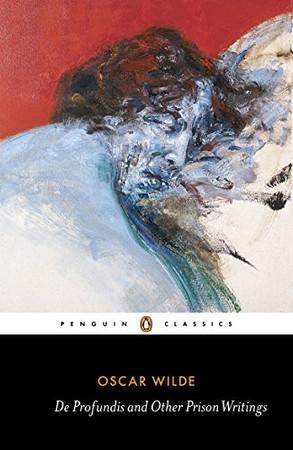 De Profundis and Other Prison Writings (Penguin Classics)