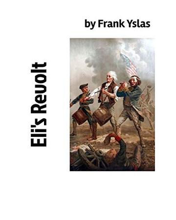 Eli's Revolt