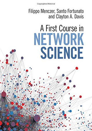 A First Course in Network Science