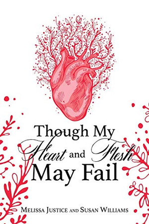 Though My Heart and Flesh May Fail
