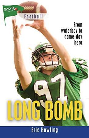 Long Bomb (Lorimer Sports Stories)