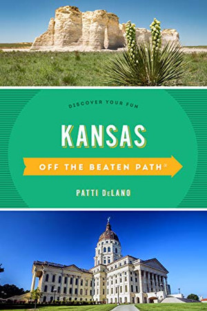 Kansas Off the Beaten Path�: Discover Your Fun (Off the Beaten Path Series)
