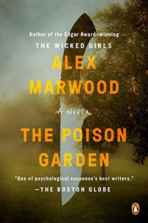 The Poison Garden: A Novel