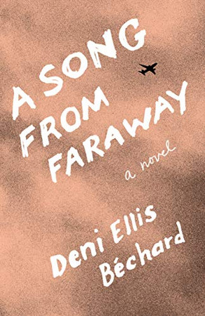 A Song from Faraway: A Novel