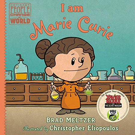 I am Marie Curie (Ordinary People Change the World)