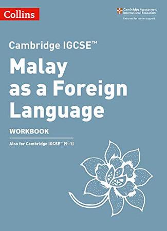 Cambridge IGCSE™ Malay as a Foreign Language Workbook (Collins Cambridge IGCSE ®)