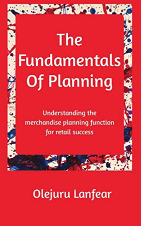 The fundamentals of planning: Understanding merchandise planning for retail success
